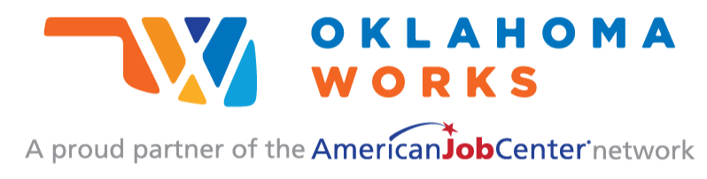 Oklahoma Work A proud partner of the AmericanJobCenter network