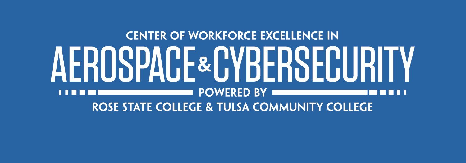 Center of Workforce Excellence in aerospace and cybersecurity powered by Rose State College and Tulsa Community College